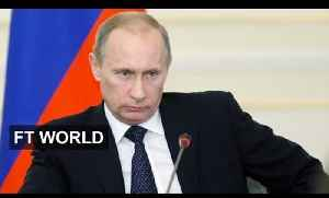 Russia-Ukraine tensions on the rise | FT World [Video]