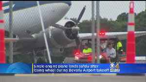 Plane Lands Safely After Losing Wheel During Beverly Airport Takeoff [Video]