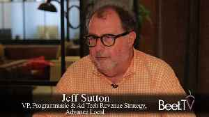 Beyond Cookies, Advance Local's Sutton On Quest For User Identity [Video]