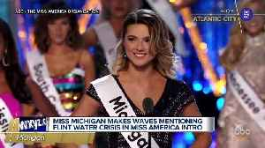 Miss Michigan mentions Flint water crisis during Miss America pageant [Video]