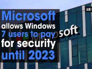 Microsoft allows Windows 7 users to pay for security until 2023 [Video]