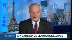 Trichet Calls for Action to Prevent New Financial Crisis [Video]