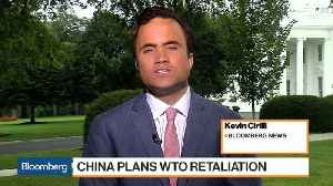 China Plans WTO Retaliation on U.S. Anti-Dumping Rules [Video]