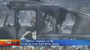 Fire Watch: Homes Slated To Be Built In High-Risk Fire Areas [Video]