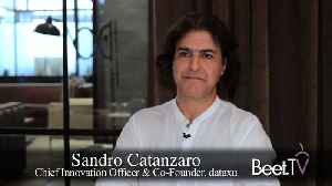 dataxu's Catanzaro On TV, Cross-Platform Targeting And 'Invisible' Technology [Video]