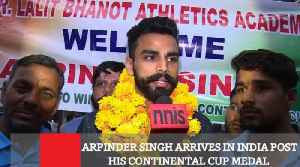 News video: Arpinder Singh Arrives In India Post His Continental Cup Medal