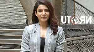 Samantha Speaking About U Turn Movie [Video]