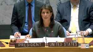 UN Ambassador Nikki Haley On Chemical Weapons In Syria [Video]