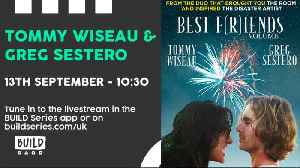 LIVE from London: Tommy Wiseau and Greg Sestero [Video]