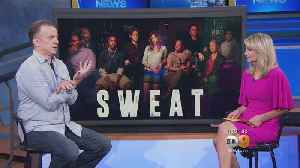 Actor Michael O'Keefe Talks About His Play 'Sweat' [Video]