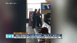 VIDEO: Unruly traveler arrested after making scene at TIA because of flight delay [Video]
