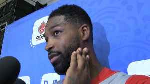 Tristan Thompson says Canada will 'take care of business' [Video]
