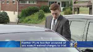 Plum Borough Teacher Accused Of Sexually Assaulting Boy Headed To Trial [Video]