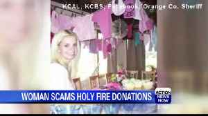 California Woman Sells Donations Collected for Holy Fire Victims [Video]