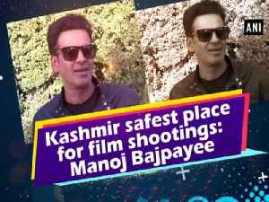 Kashmir safest place for film shootings: Manoj Bajpayee [Video]