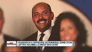License revoked but Swanson II appears as funeral director for Franklin ceremony [Video]