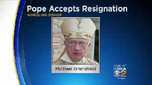 Wheeling-Charleston Bishop Resigns As Vatican OKs Investigation Into Sexual Harassment Allegations [Video]