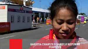 Sanjita Chanu's B Sample Returns Positive [Video]