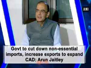 Govt to cut down non-essential imports, increase exports to expand CAD: Arun Jaitley [Video]