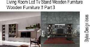 Living Room Lcd Tv Stand Wooden Furniture !! Part 3 [Video]
