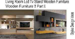 Living Room Lcd Tv Stand Wooden Furniture !! Part 1 [Video]