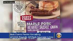 News video: Some Bob Evans Sausage Links Recalled, May Contain Plastic