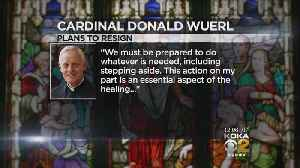 Cardinal Wuerl: 'Stepping Aside' Is 'An Essential Aspect Of Healing' [Video]