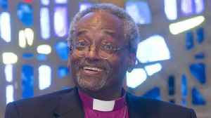 WATCH: Episcopal Church Presiding Bishop Michael Curry recalls role during royal wedding of Prince Harry and Meghan Markle. [Video]