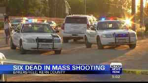 Six Dead After Mass Shooting in Bakersfield [Video]