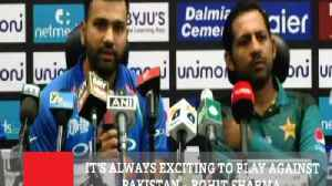 It's Always Exciting To Play Against Pakistan – Rohit Sharma [Video]