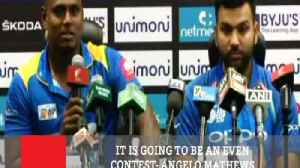 It Is Going To Be An Even Contest- Angelo Mathews [Video]