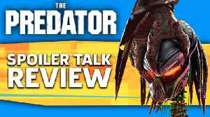 The Predator Spoiler Talk Review [Video]