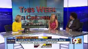 This Week in Cincinnati: Stephanie Dumas discusses the race for Hamilton County Commissioner (Part 2) [Video]