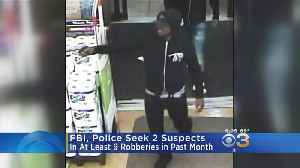FBI, Police Seek 2 Suspects In At Least 9 Robberies In Past Month [Video]