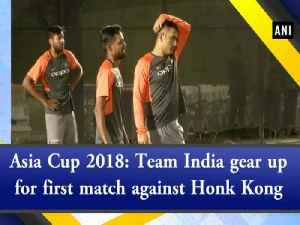 Asia Cup 2018: Team India gear up for first match against Honk Kong [Video]