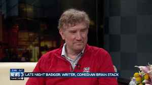 Late Night Badger: Meet writer, comedian Brian Stack [Video]