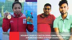 Mirabai Chanu's Coach & Tarak Sinha Recommended For Dronacharya & Dhyan Chand Award [Video]