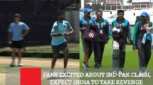 Fans Excited About Ind-Pak Clash, Expect India To Take Revenge [Video]