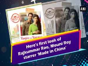 Here's first look of Rajkummar Rao, Mouni Roy starrer 'Made in China' [Video]
