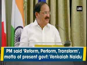 PM said 'Reform, Perform, Transform', motto of present govt: Venkaiah Naidu [Video]