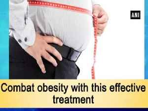 Combat obesity with this effective treatment [Video]
