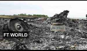 Malaysia jet sparks geopolitical crisis | FT World [Video]