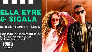 LIVE from London: Sigala & Ella Eyre [Video]
