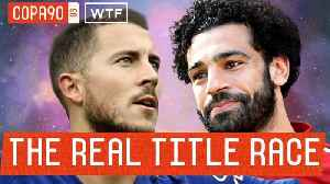 News video: Is Liverpool vs. Chelsea The Real Premier League Title Race? | Walk Talk Football