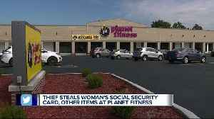 Social security card, debit card, cash and license stolen from woman at metro Detroit Planet Fitness [Video]