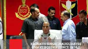 Rajnath Singh Inaugurates Smart Border Fence In J&K [Video]