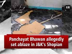 sePanchayat Bhawan allegedly set ablaze in J&K's Shopian [Video]
