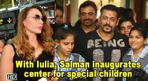 Salman inaugurates center for special children with Iulia [Video]