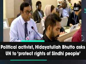 Political activist, Hidayatullah Bhutto asks UN to 'protect rights of Sindhi people' [Video]