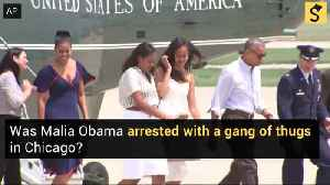 Malia Obama Arrested with a Gang of Thugs in Chicago? [Video]